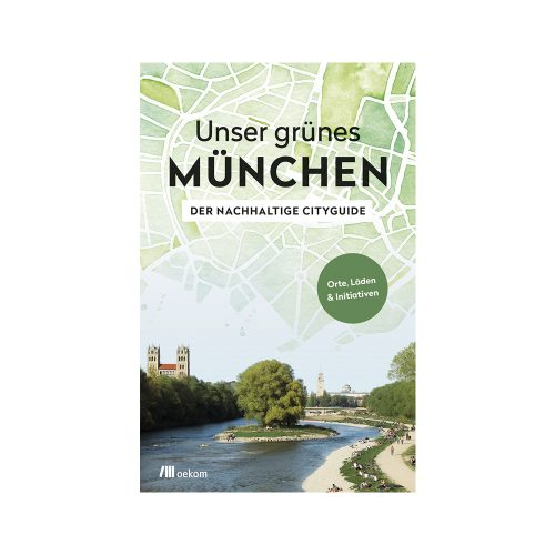 Unser grünes München