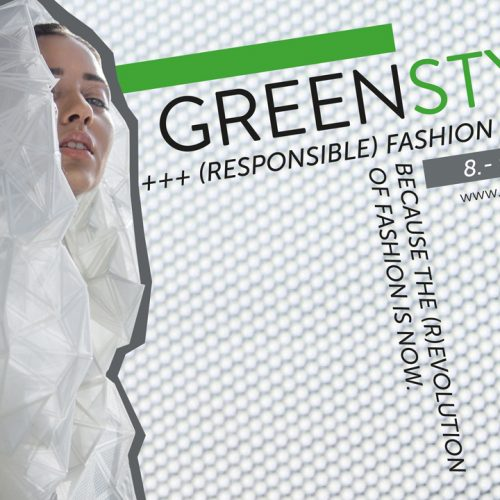 GREENSTYLE +++ (RESPONSIBLE) FASHION SUMMIT +++